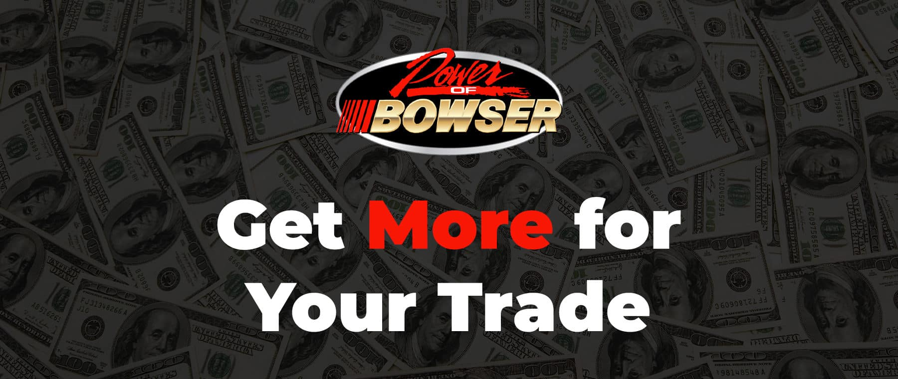 Get More for Your Trade