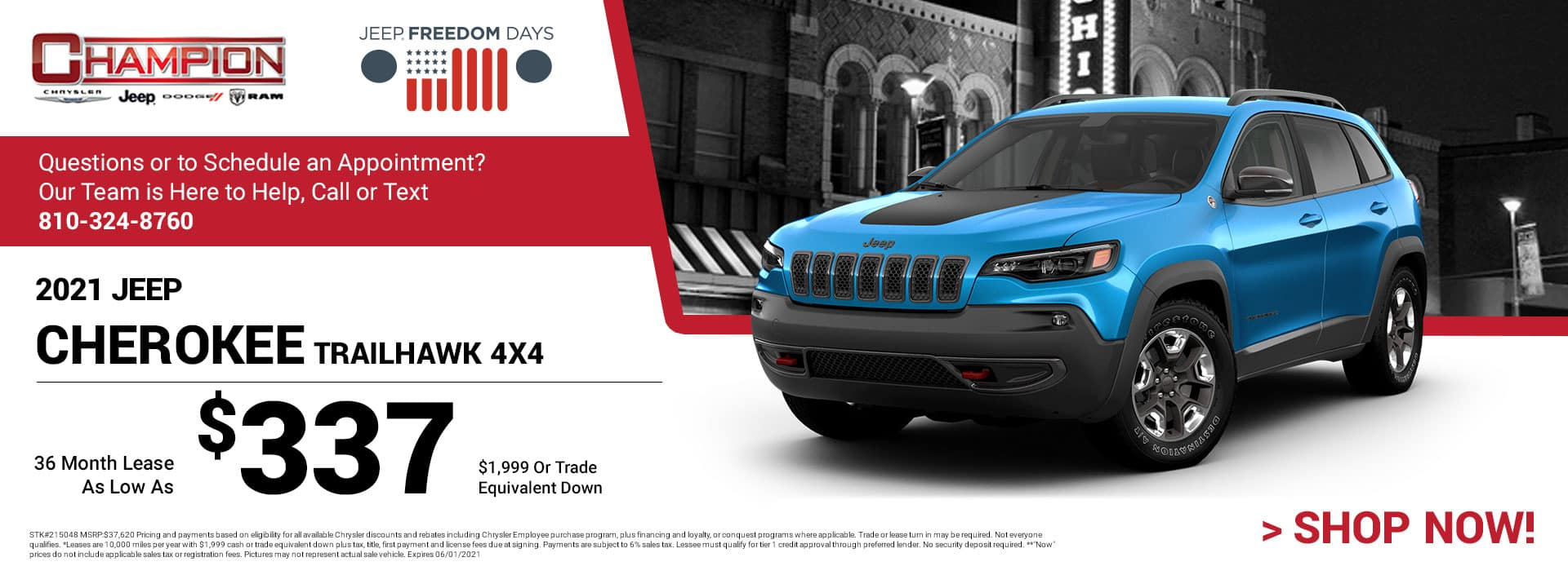 2021 Jeep Cherokee Trailhawk 4x4 215048 $37,620 $1,999 OR TRADE EQUIVALENT DOWN 36 $337