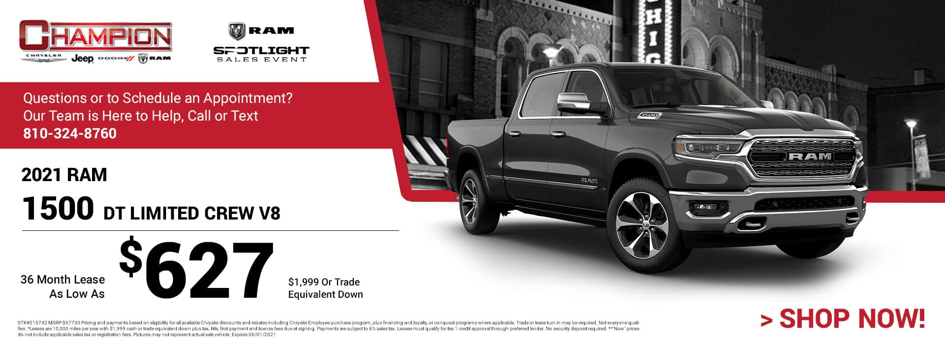 2021 Ram 1500 DT Limited Crew V8 215742 $67,730 $1,999 or Trade Equivalent Down 36 $627