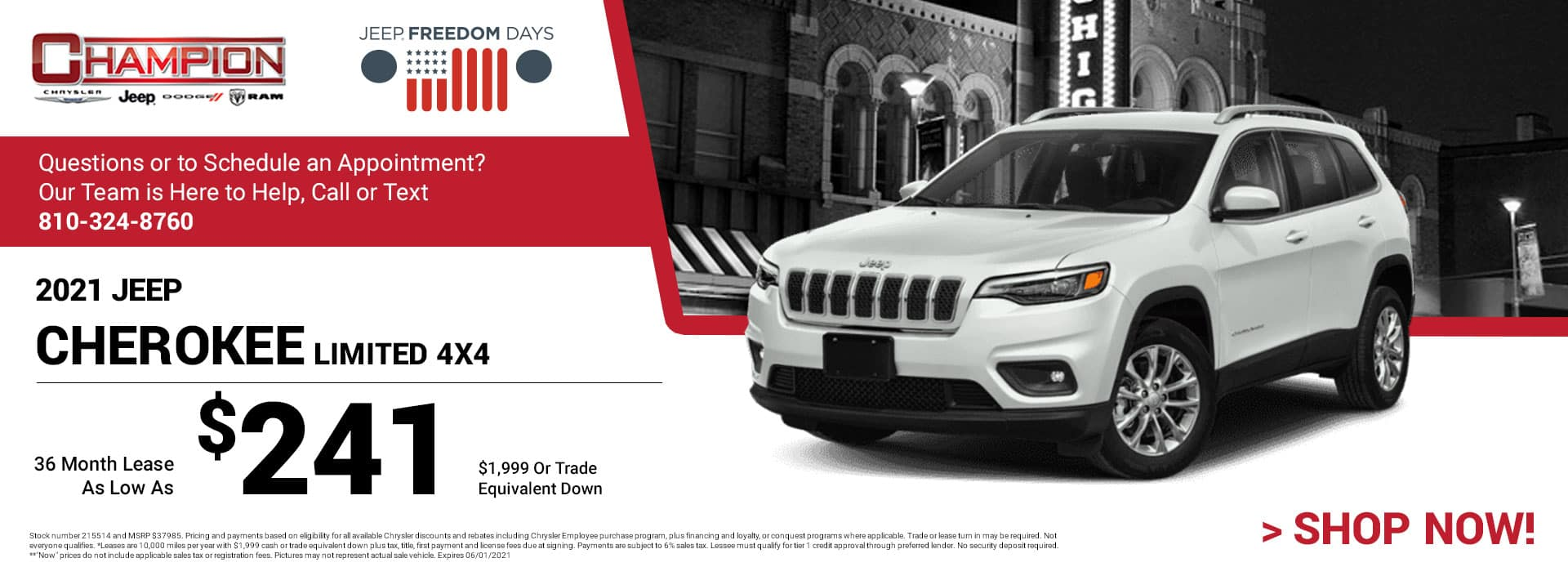 2021 Jeep Cherokee Limited 4x4 215514 $37,985 $1,999 or Trade Equivalent Down 36 $241