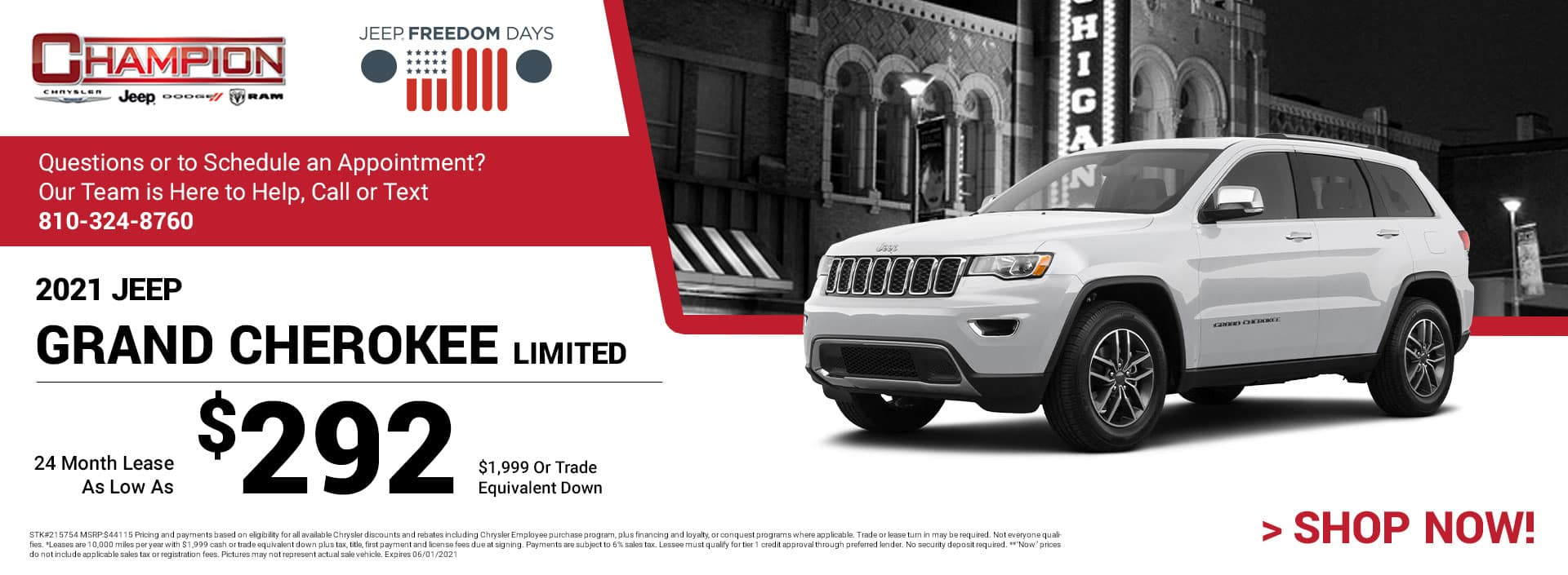 2021 Jeep Grand Cherokee Limited 215754 $44,115 $1,999 or Trade Equivalent Down 24 $292
