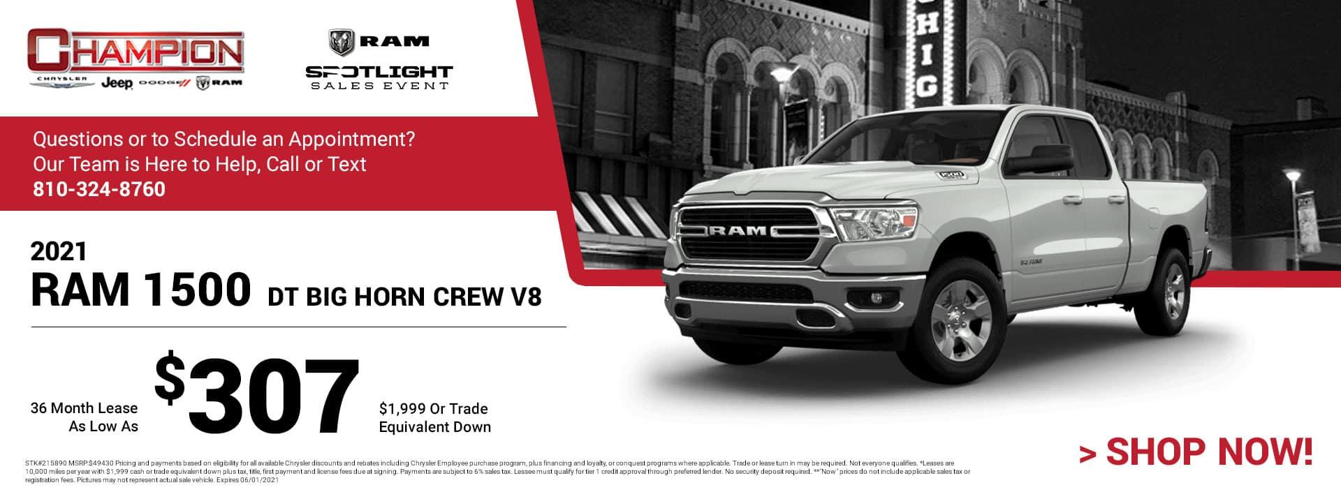 2021 Ram 1500 DT Big Horn Crew V8 215890 $49,430 $1,999 or Trade Equivalent Down 36 $307