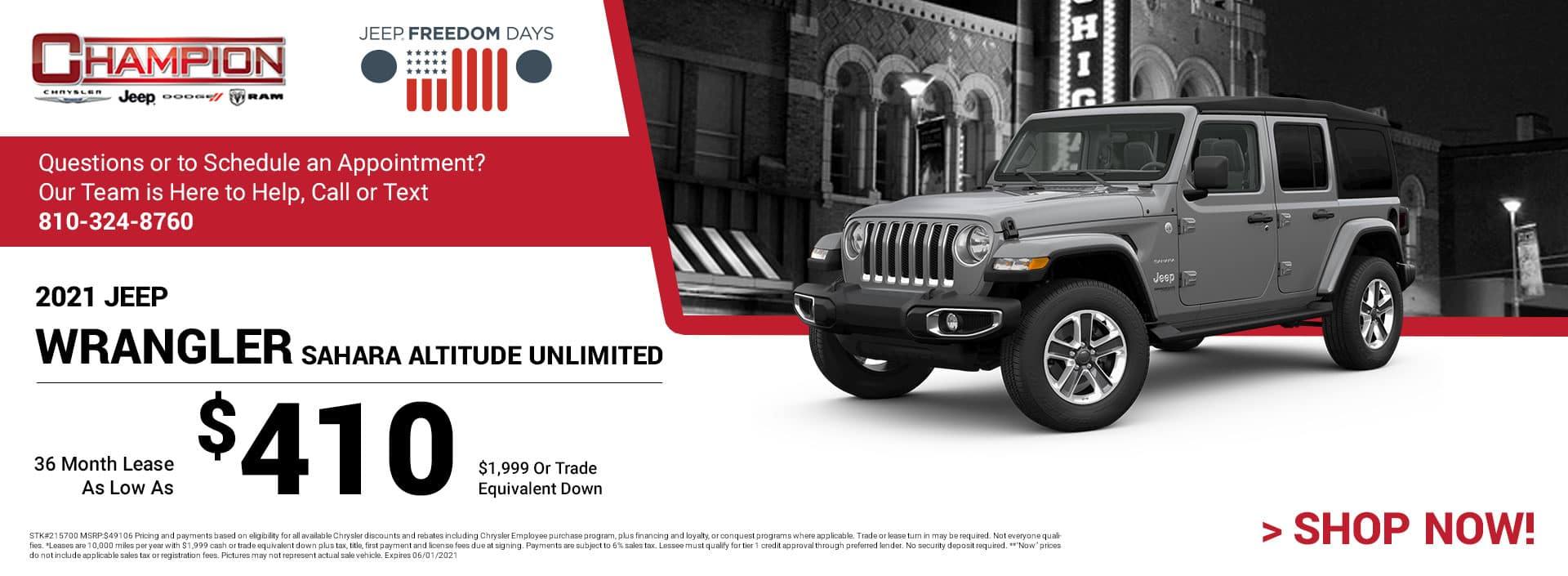 2021 Jeep Wrangler Sahara Altitude Unlimited 215700 $49,160 $1,999 or Trade Equivalent Down 36 $410