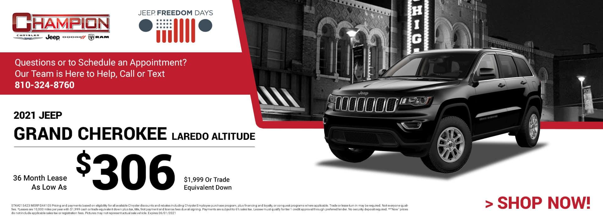 2021 Jeep Grand Cherokee Laredo Altitude 215423 $44,105 $1,999 or Trade Equivalent Down 36 $306