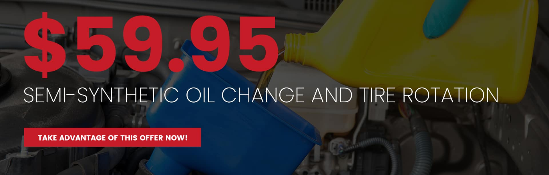 may2021 – $59.95 semi-synthetic oil change and tire rotation