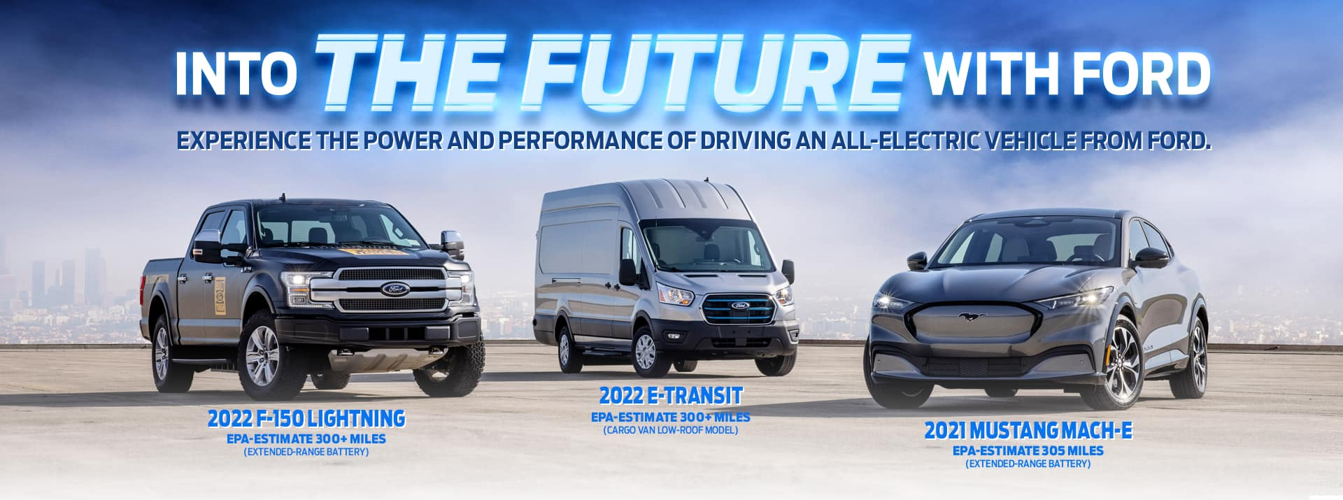 Ford EV Electric Vehicles_Ford Mustang Mach-E_Ford F-150 Lightning_Ford E-Transit