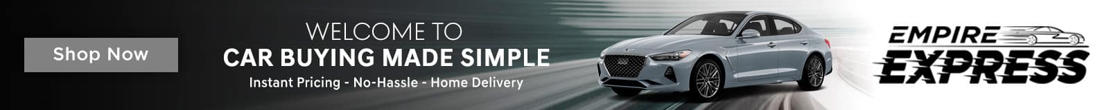 Express Store, Welcome to Car Buying Made Simple, Shop All Models