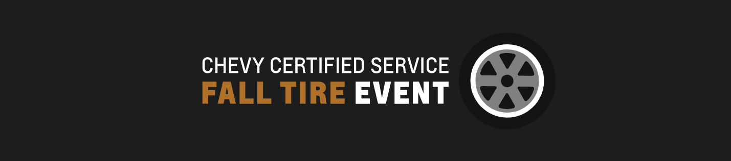 Chevy Certified Service Fall Tire Event