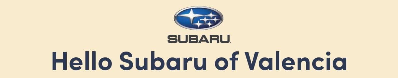 Hello Subaru of Valencia near Santa Clarita, Ca