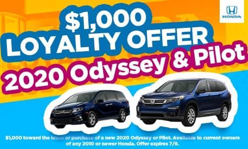 $1000 Loyalty Offer on the 2020 Odyssey & Pilot