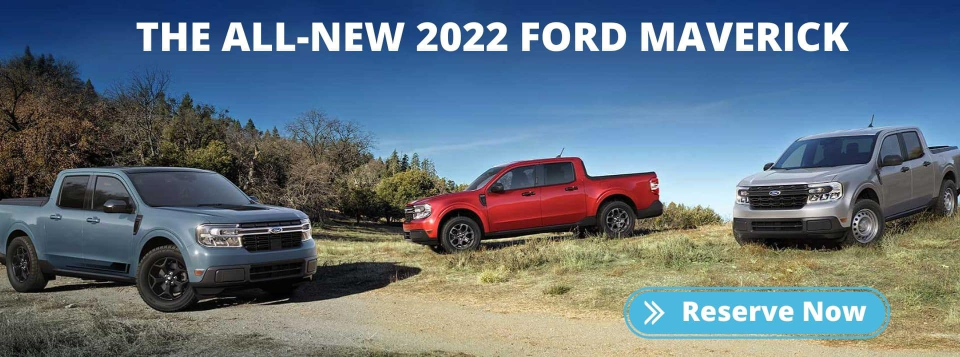 Ford Maverick_Reserve Now_3 Mavericks