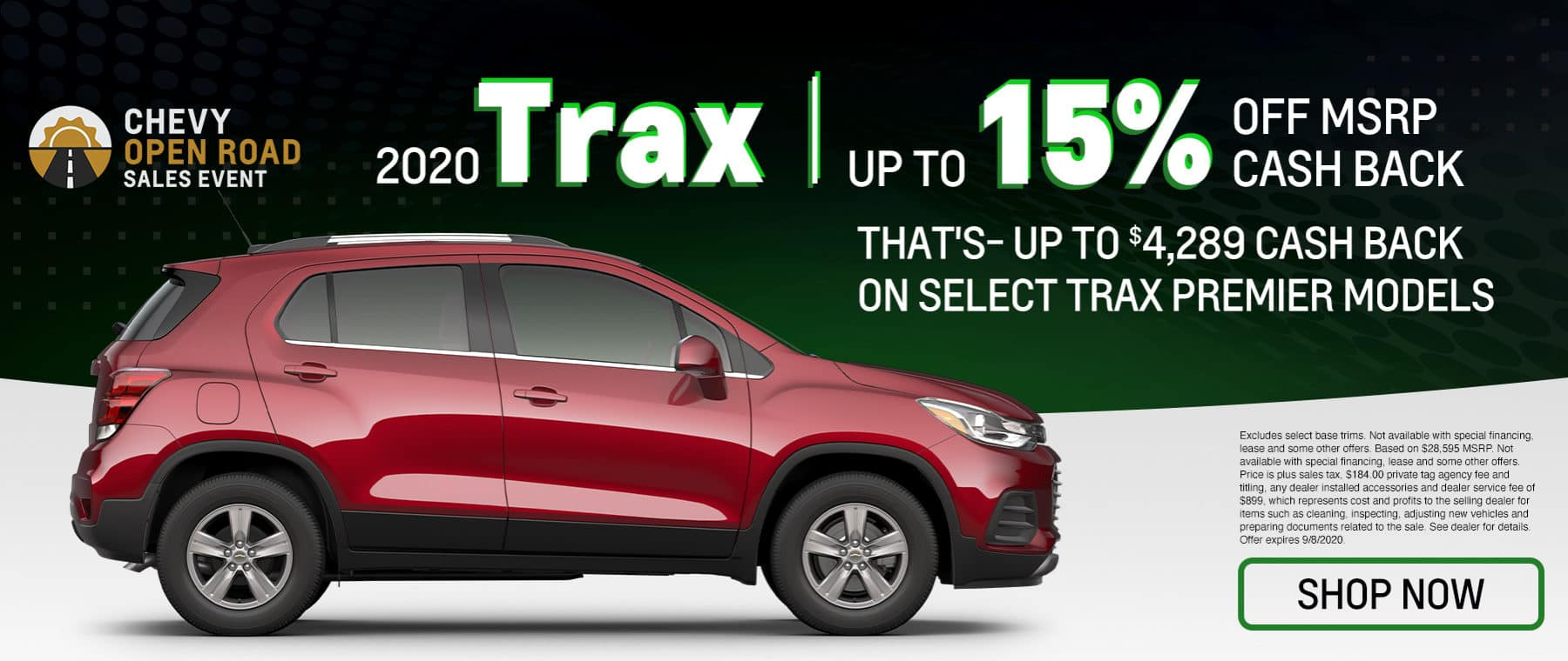 Chevy Open Road Sales Event | 2020 Trax | Up To 15% Off MSRP Cash Back That's Up To $4,289 Cash Back On Select Trax Premier Models