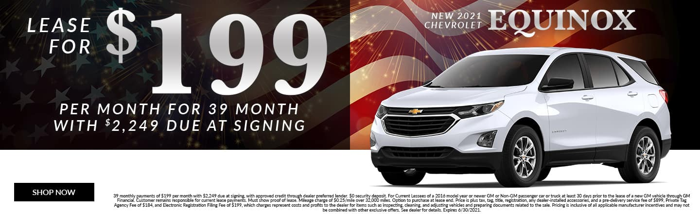 Lease For $199 Per Month For 39 Months With $2,249 Due At Signing | New 2021 Chevrolet Equinox