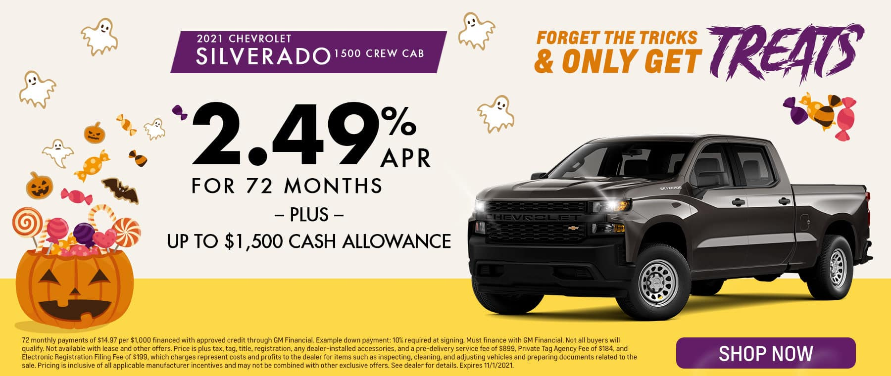 Forget The Tricks & Only Get Treats   2021 Chevrolet Silverado 1500 Crew Cab   2.49% APR For 72 Months – PLUS – Up To $1,500 Cash Allowance