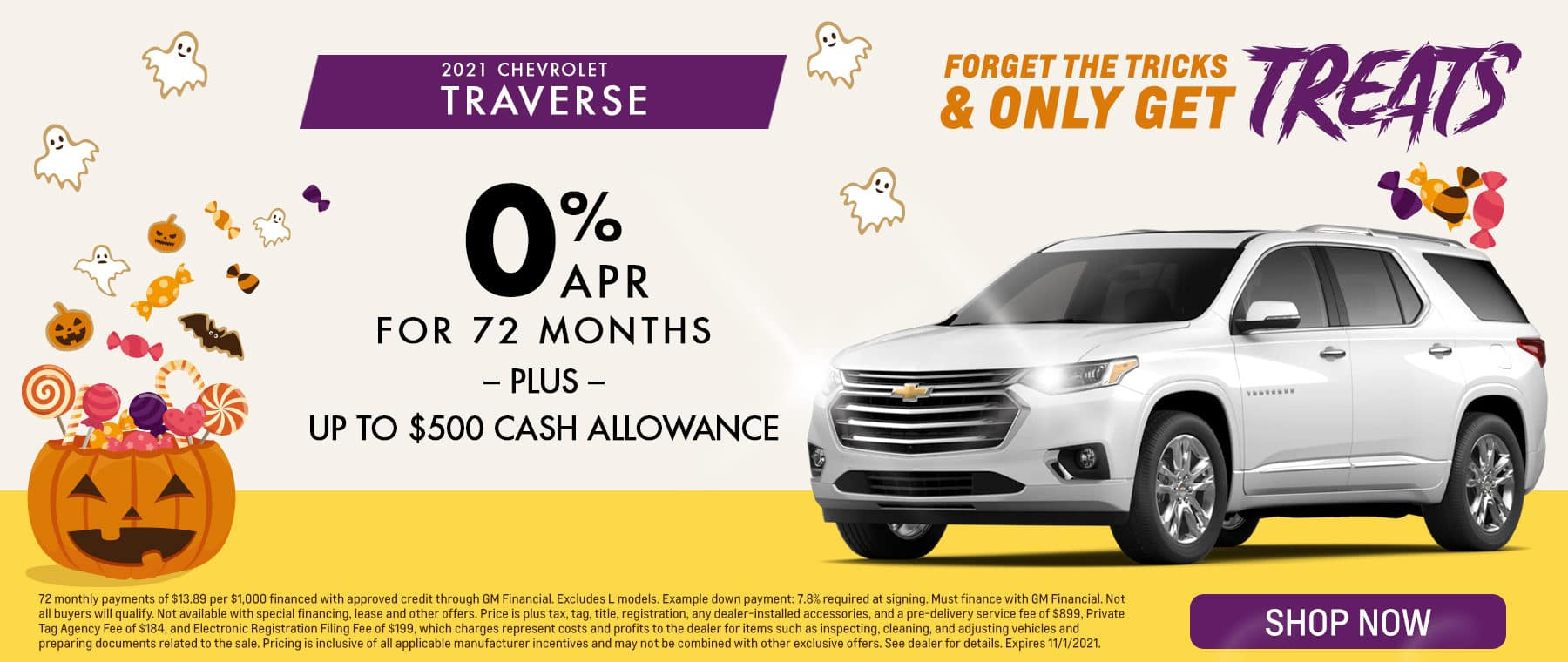 Forget The Tricks & Only Get Treats   2021 Chevrolet Traverse   0% APR For 72 Months – OR – Up To $500 Cash Allowance