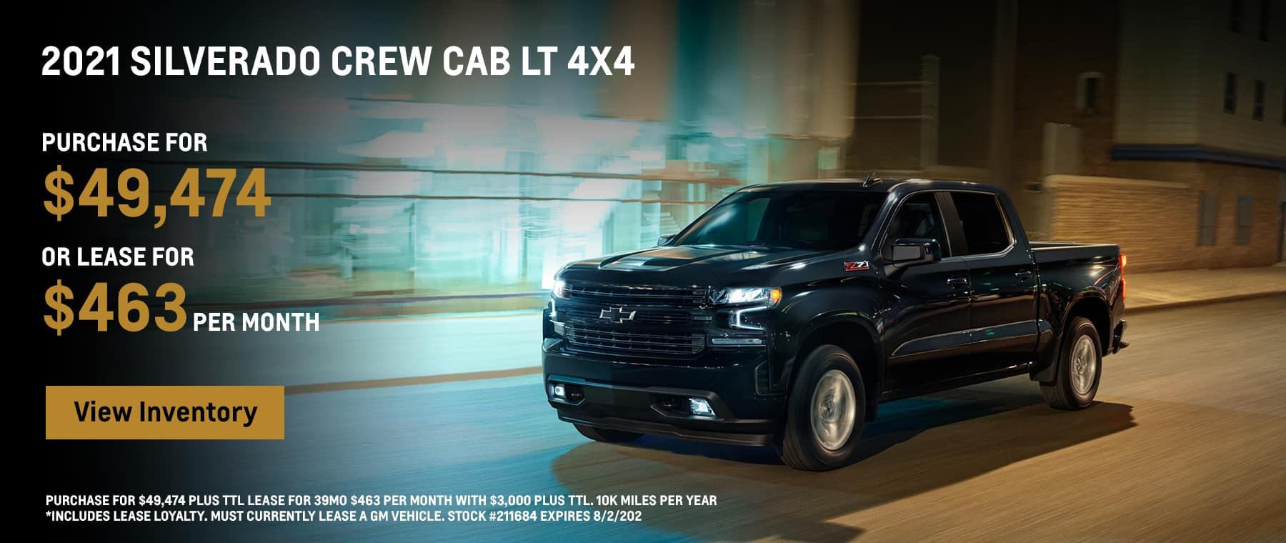 2021 Silverado Crew Cab LT 4x4 Purchase for $49,474 or Lease for $463 per month