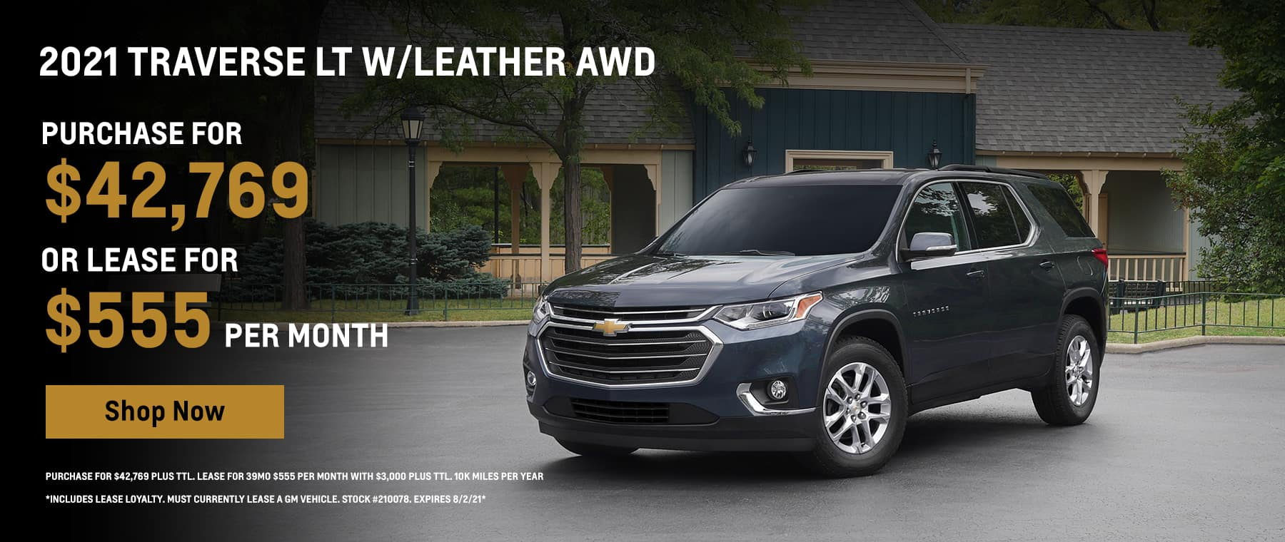 2021 Traverse LT w/Leather AWD Purchase for $42,769 or Lease for $555 per month