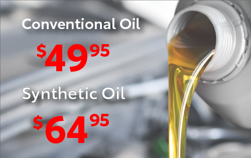 conventional oil for 49.95 and synthetic oil for 64.95